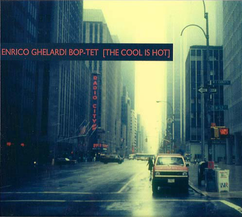 Enrico Ghelardi Boptet The Cool is Hot